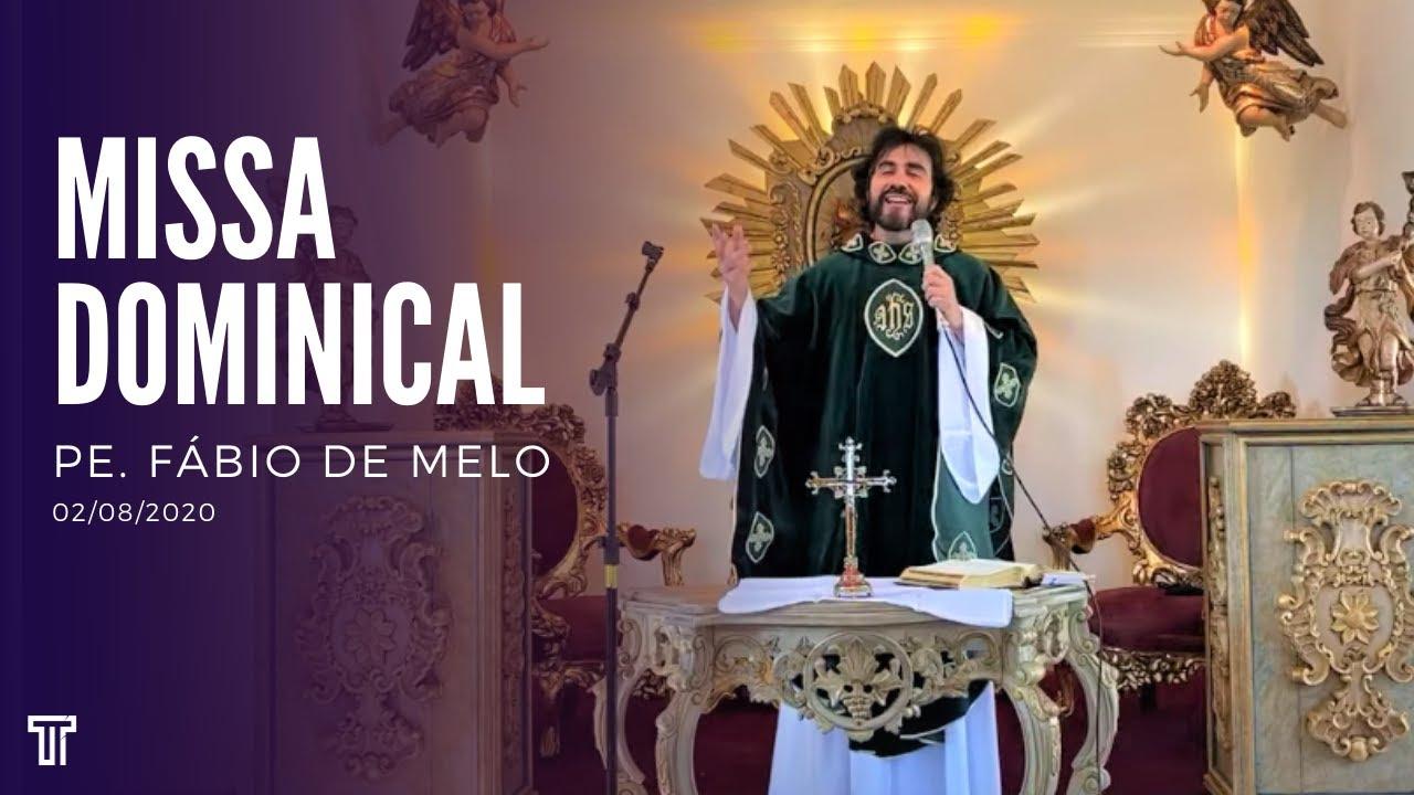 Missa Dominical com Padre Fábio de Melo - 02/08/2020