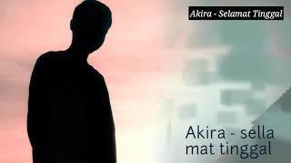 Akira - Selamat Tinggal