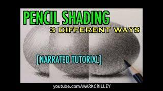 Pencil Shading: 3 Diffęrent Ways [Narrated Tutorial]