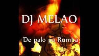 DJ MELAO - De Palo pa Rumba (Homenaje a la Clave Ngera)