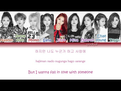 TWICE - Like OOH-AHH (OOH-AHH하게) (Color Coded Han|Rom|Eng Lyrics) | By YankaT