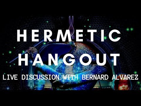 Hermetic Hangout - LIVE discussion of mystical topics on TJBS