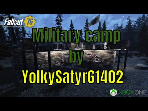 Fallout 76 Military Camp Build By Yolkysatyr61402 Gaming