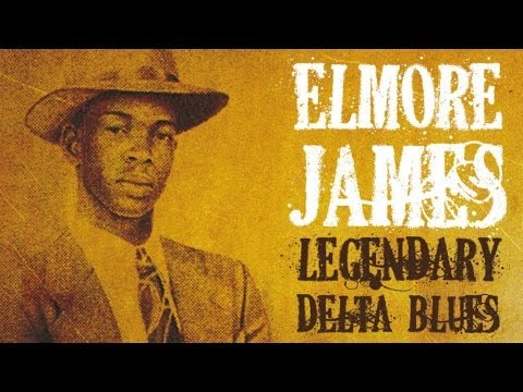 Elmore James - 40 Exciting Legendary Blues Tracks: Tribute To Elmore James,