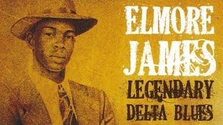 "Elmore James - 40 Exciting Legendary Blues Tracks: Tribute To Elmore James, ""King of Slide Guitar"""