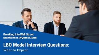 lbo-model-interview-questions-what-to-expect