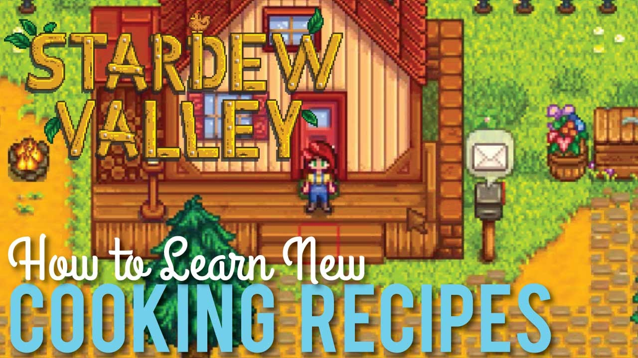How to learn cooking recipes in stardew valley youtube how to learn cooking recipes in stardew valley forumfinder Images