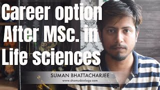Career options after Msc Life sciences - This lecture explains abou...