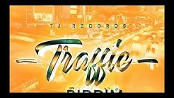 TRAFFIC RIDDIM MIX (2019) [Vybz Kartel,Popcaan,Masicka,Govana & More (Tj Records)