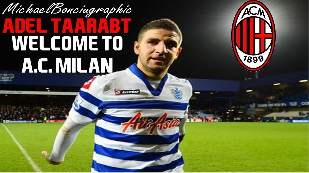 Adel Taarabt - Welcome to A.C. Milan • Skills 2013 - YouTube