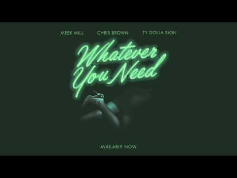 Meek Mill - Whatever You Want Ft Chris Brown & Ty Dolla $ign (Official Audio)