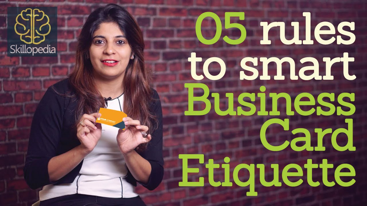 5 rules to smart business card etiquette - Personality Development ...