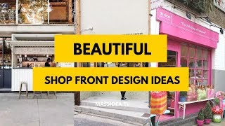 70  Beautiful Shop Front Design Ideas From Instagram