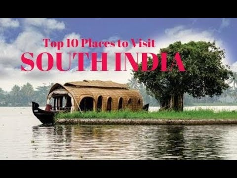Top 10 places to visit in south india