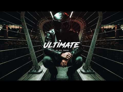 "Free Sick Rap/Trap Beat – ""ULTIMATE"" | Hard Type Beat Instrumental (prod. Kyu Tracks)"