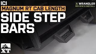 Jeep Wrangler JL ICI Magnum RT Cab Length Side Step Bars - Black (2018 4 Door) Review & Install