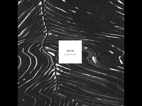 Heim - Palm Beach (Tapete Records) [Full Album]