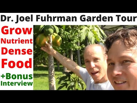 Growing Nutrient Dense Food with Dr. Joel Fuhrman - Tour His