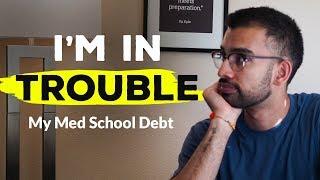 My MED SCHOOL Student Loans