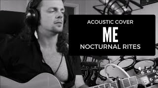 Nocturnal rites - me - acoustic cover