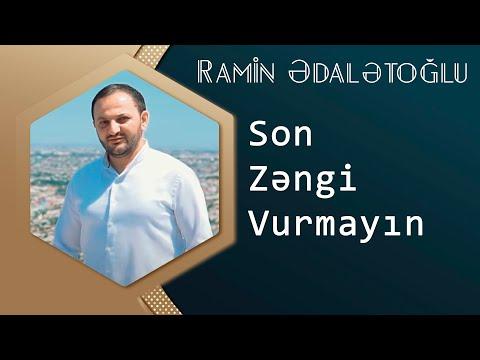 Ramin Edaletoglu   Son Zengi Vurmayin (UZEYIR PRODUCTION Yep Yeni 2014) ORGINAL