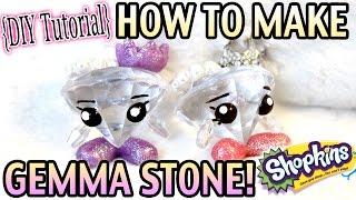 How to Make Gemma Stone Shopkins! - Doll/Toy Craft DIY Tutorial