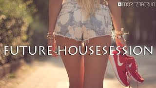 FUTURE HOUSESESSION | 30+ minutes | Mixtape #112