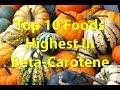 Top 10 Foods Highest In Beta-Carotene(Vitamin A)