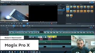 Magix Pro X czyli w czym składam filmy | Robert Nawrowski | Robert Nawrowski