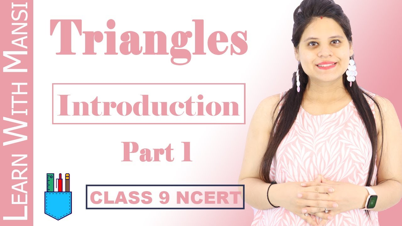 Download Class 9 Maths   Chapter 7   Introduction   Part 1   Triangles   NCERT