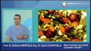 Basur hastaları için zararlı yiyecekler nelerdir?