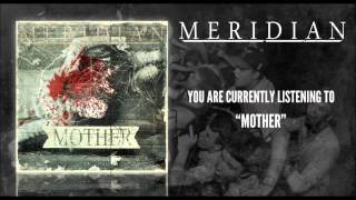 Watch Meridian Mother video