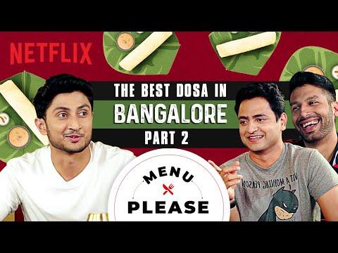 The BEST Dosa In Bangalore   Part 2   Kanan Gill & Kenny Sebastian   Menu Please   Netflix India