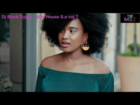 Dj Black Gypsy - Afro House S.A Vol 7 pt 1