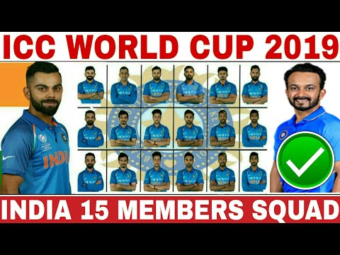 ICC WORLD CUP 2019 INDIA TEAM SQUAD ANNOUNCED | INDIA 15 MEMBERS TEAM SQUAD FOR WORLD CUP 2019
