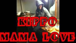 KIPRICH - MAMA LOVE MARCH 2015 @reallyfee @Kipponubehavior