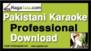 Akhiyan mila ke - Pakistani Karaoke Track