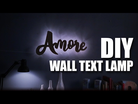 How to make a DIY Wall Text Lamp | Valentines Day Special