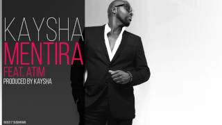 Kaysha - Mentira (feat. Atim)