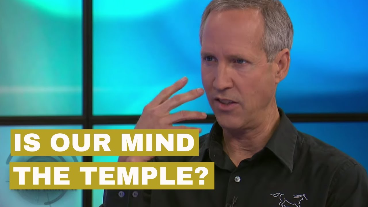 Is the #Temple in #Scripture Our Mind?