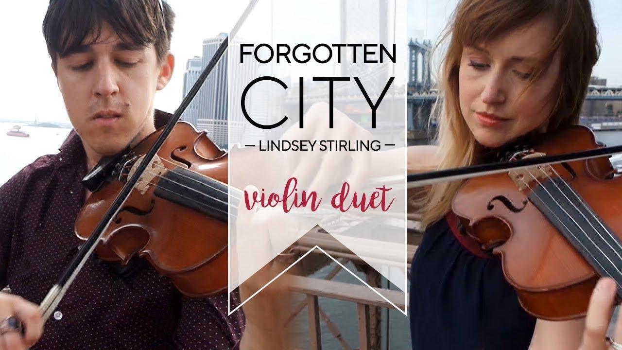 Forgotten City (Lindsey Stirling cover) - violin duet