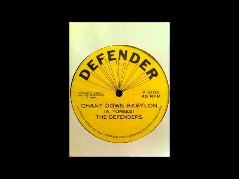 The Defenders - Chant Down Babylon