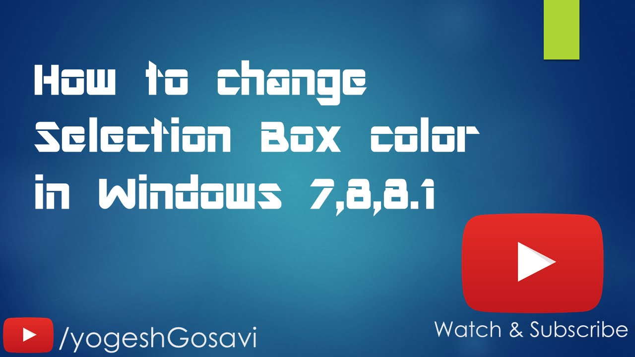 [Tutorial] How to change Selection Box color in Windows 7,8,8 1  [Windows][Registry Editor]