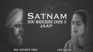 Satnaam Jaap   Amrita Kaur & Yadvinder Singh