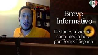 Breve informativo - Noticias Forex del 25 de Septiembre 2017