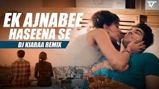 Ek Ajnabee Haseena Se | DJ Kiaraa Remix | Sunix Thakor | Suryaveer | Progressive Mix