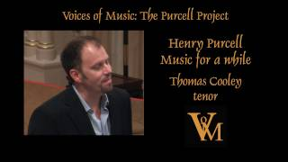 Henry Purcell: Music for a while; Thomas Cooley with Voices of Music