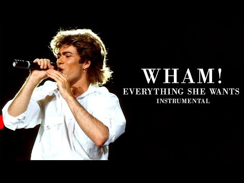 [LEAK] Wham! – Everything She Wants (Original Instrumental Version)