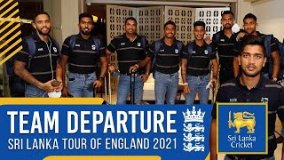 Team Departure   Sri Lanka tour of England 2021