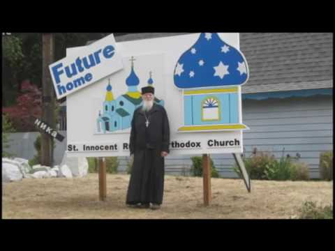 History of St Innocent Orthodox Church - Rogue River, OR, USA